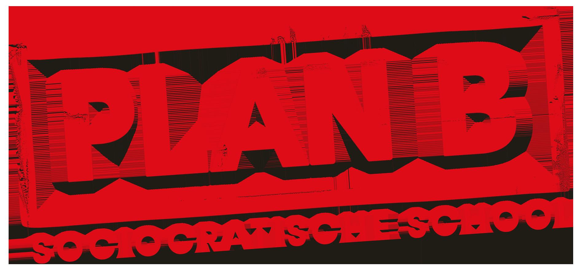PLAN B, Sociocratische School